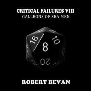 Critical Failures VIII