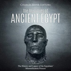 The Mummies of Ancient Egypt