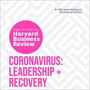 Coronavirus: Leadership and Recovery