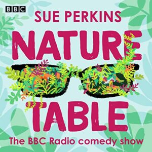 Sue Perkins: Nature Table