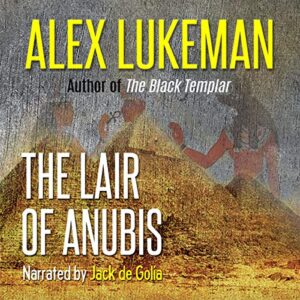 The Lair of Anubis