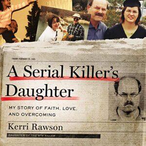 A Serial Killers Daughter