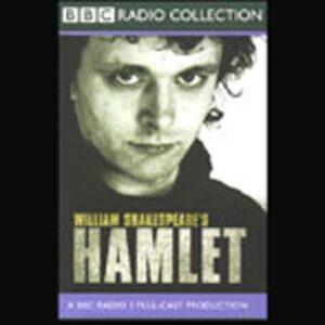 BBC Radio Shakespeare: Hamlet