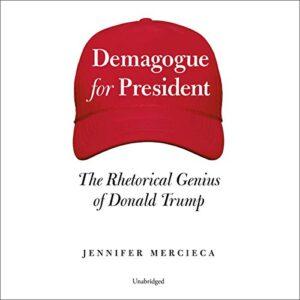 Demagogue for President
