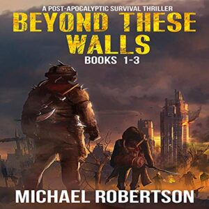 Beyond These Walls - Books 1 - 3