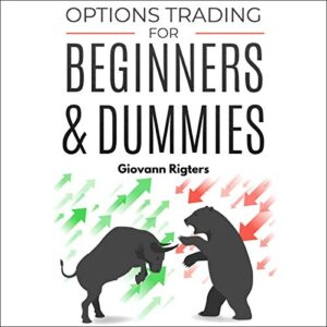 Options Trading for Beginners and Dummies