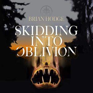 Skidding into Oblivion
