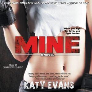 Mine: A Novel