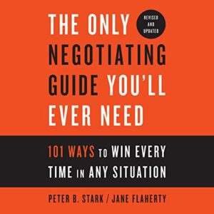 The Only Negotiating Guide Youll Ever Need