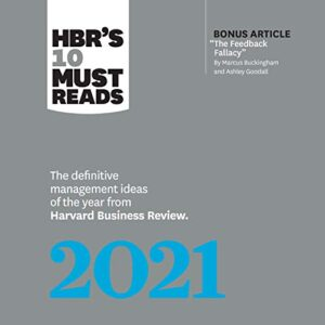 HBRs 10 Must Reads 2021