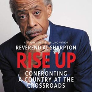 Rise Up: Confronting a Country at the Crossroads