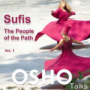 Sufis: The People of the Path Vol. 1