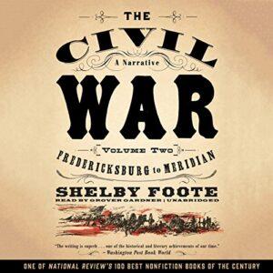 The Civil War: A Narrative, Vol. 2