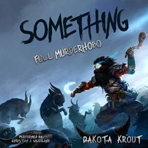 Something: Full Murderhobo