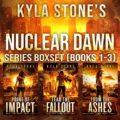 Nuclear Dawn Box Set, Books 1-3