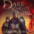 His Dark Knights