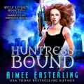Huntress Bound