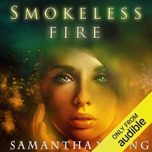 Smokeless Fire