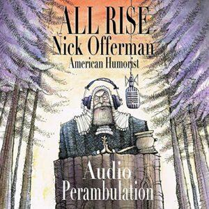 All Rise: Audio Perambulation