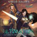Ultimatum: Ultimate Mage, Book 3