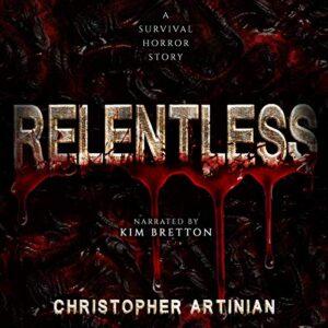 Relentless: A Survival Horror Story
