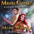 Mind Games: A LitRPG Apocalypse (RealRPG, Book 1)