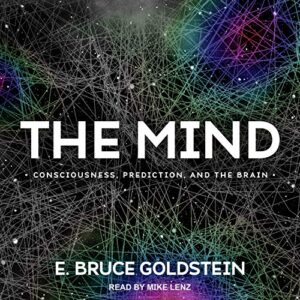 The Mind: Consciousness, Prediction, and the Brain