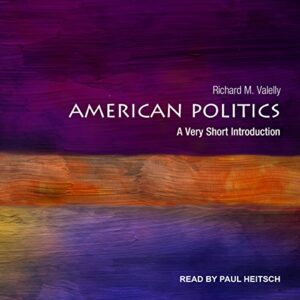 American Politics: A Very Short Introduction