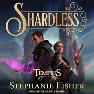 Shardless: Tempris, Book 1