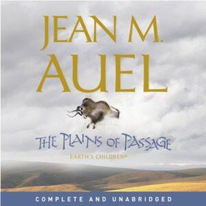 The Plains of Passage: Earths Children, Book 4