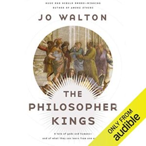 The Philosopher Kings: Thessaly, Book 2