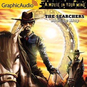 The Searchers [Dramatized Adaptation]