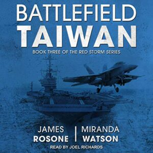 Battlefield Taiwan: Red Storm Series, Book 3