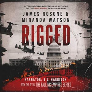 Rigged: Falling Empires, Book 1