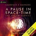 A Pause in Space-Time: Publishers Pack: The Stasis Stories, Books 1-2