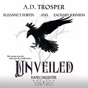 Unveiled: Raven Daughter, Book 1