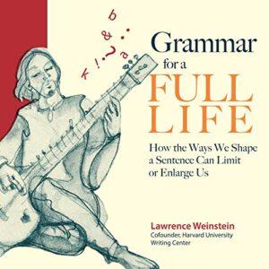 Grammar for a Full Life