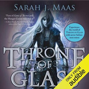 Throne of Glass: Throne of Glass, Book 1