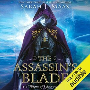 The Assassins Blade: Throne of Glass, Book 0.5