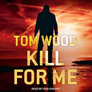 Kill for Me: Victor the Assassin, Book 8