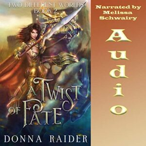 A Twist of Fate: Two Different Worlds, Book 2