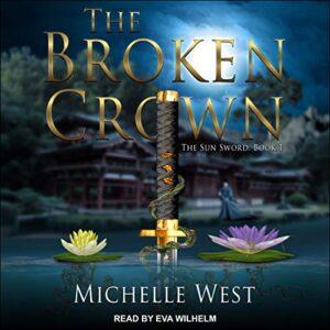 The Broken Crown: Sun Sword Series, Book 1