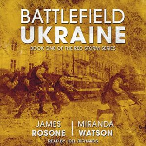 Battlefield Ukraine: Red Storm Series, Book 1