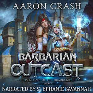 Barbarian Outcast: Princesses of the Ironbound, Book 1