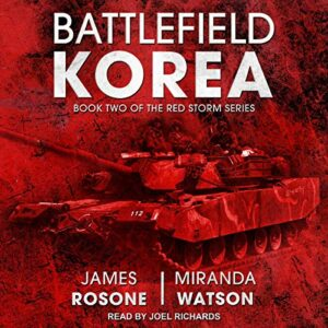 Battlefield Korea: Red Storm Series, Book 2