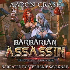 Barbarian Assassin: Princesses of the Ironbound, Book 2