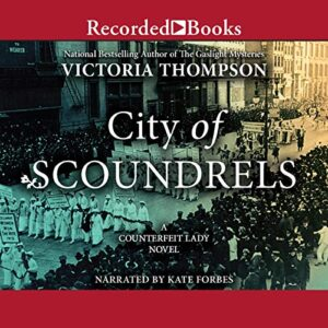 City of Scoundrels: A Counterfeit Lady Novel, Book 3