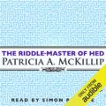 The Riddle-Master of Hed: Riddle-Master Trilogy, Book 1