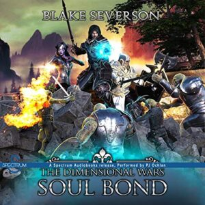 Soul Bond: The Dimensional Wars, Book 2