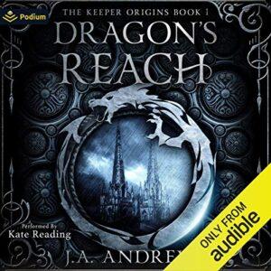 Dragons Reach: The Keeper Origins, Book 1